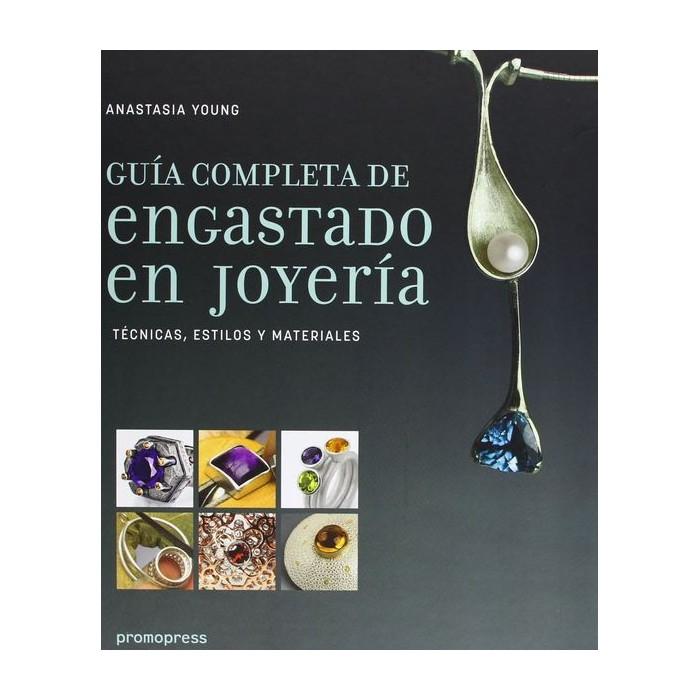 GUIA COMPLETA DE ENGASTADO EN JOYERIA