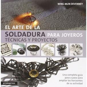EL ARTE DE LA SOLDADURA PARA JOYEROS: TECNICAS Y PROYECTOS